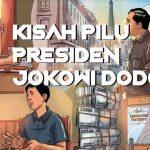 Kisah Pilu Presiden Jokowi Dodo