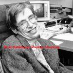 Kisah Kehidupan Stephen Hawking